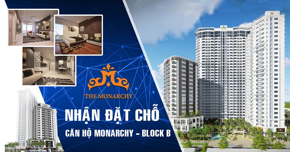 Nhận đặt chỗ căn hộ Monarchy Block B - Thỏa sức chọn lựa những tuyệt tác mình thích